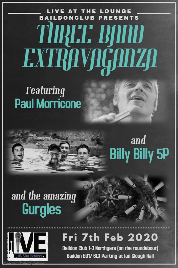 Live at the Lounge Baildon: Three Band Extravaganza