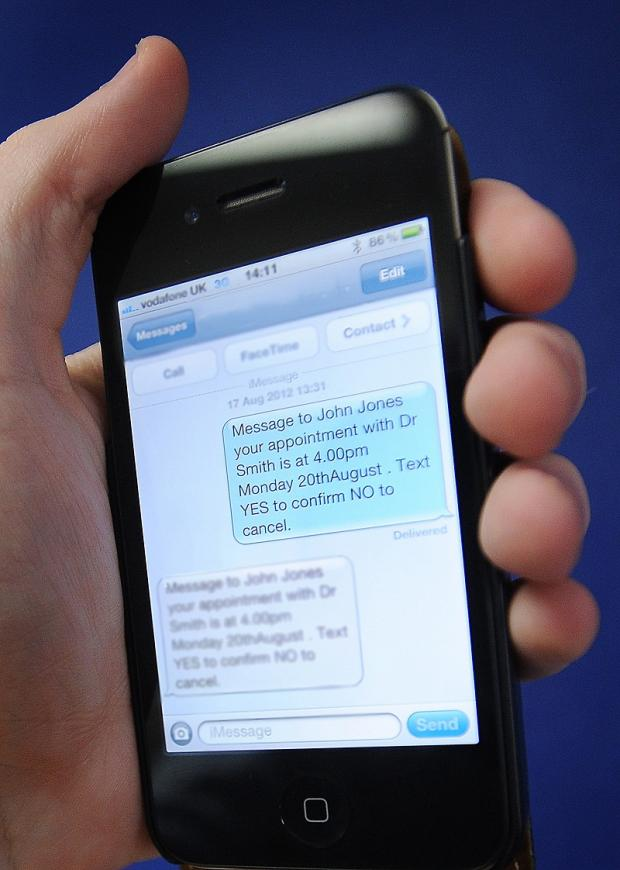 Text messages will be sent to patients reminding them of appointments