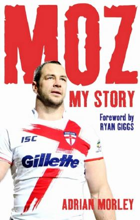 Adrian Morley's autobiography 'Moz'
