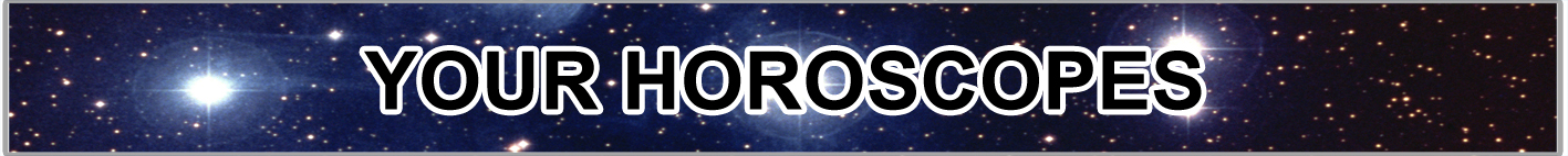Bradford Telegraph and Argus: Your Horoscopes