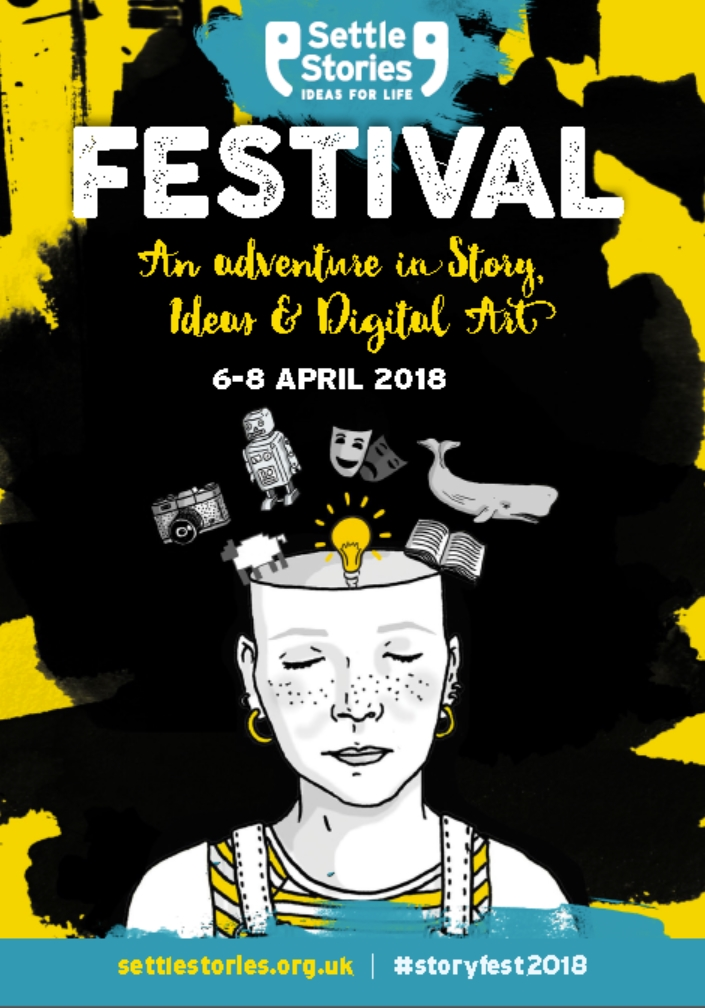Settle Stories Festival: An adventure in Story, Ideas and Digital Art