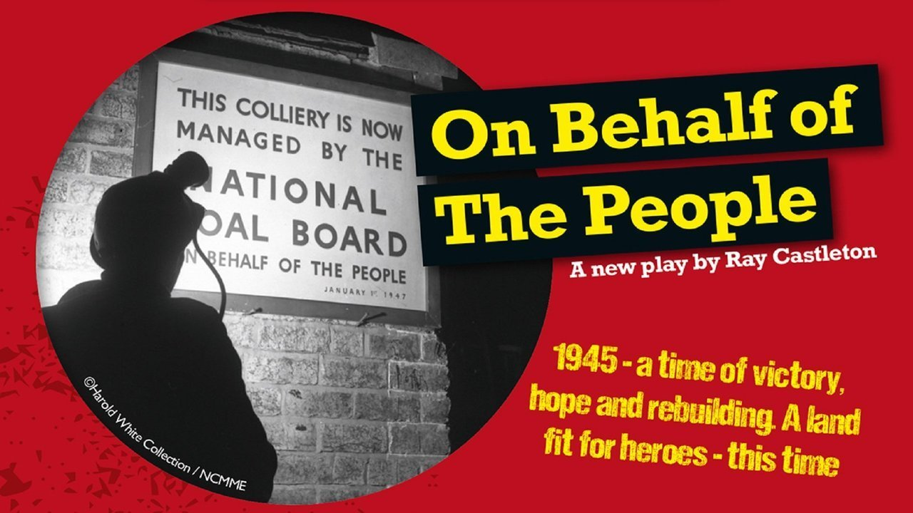 On Behalf of the People, a play about a mining family in the post war years, is coming to Otley