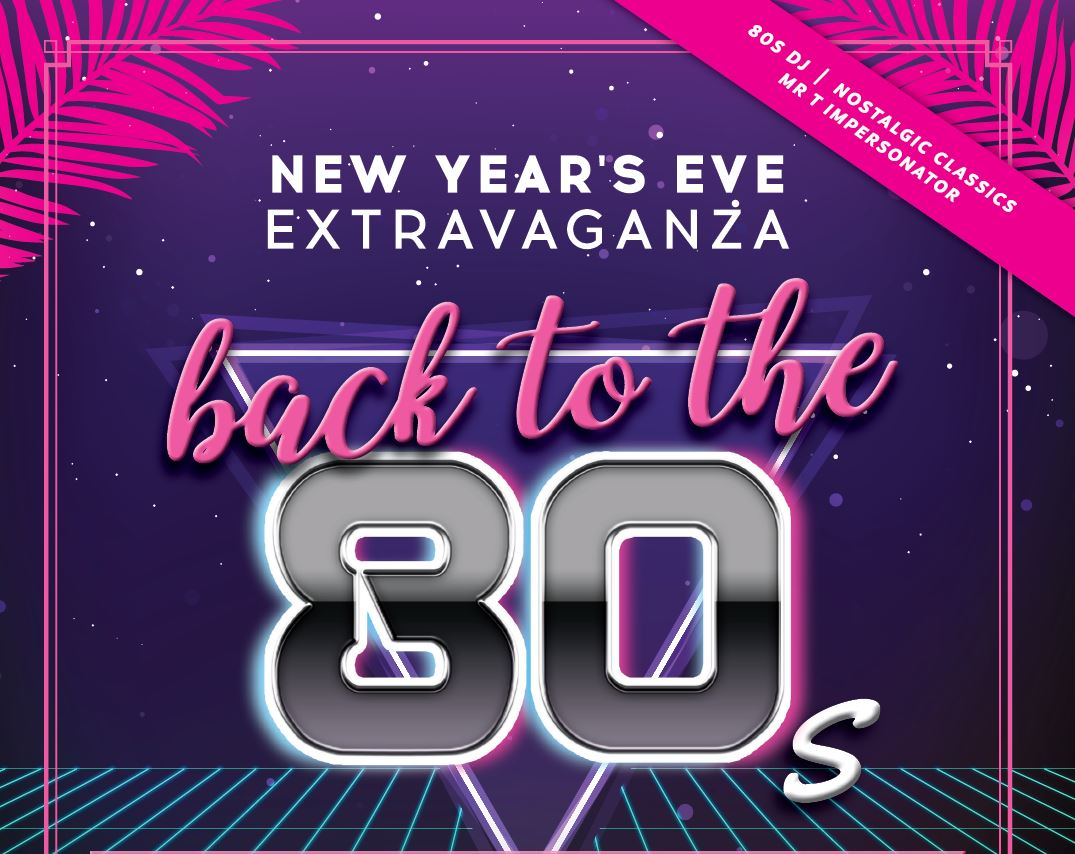 New Year's 80's Extravaganza